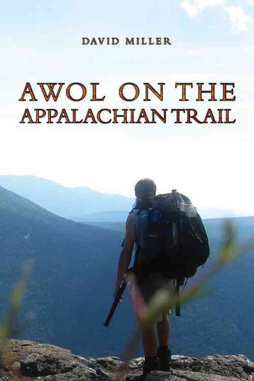 Awol on the Appalachian Trail By Miller, David