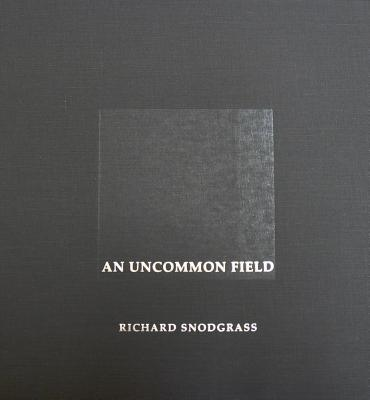 An Uncommon Field By Snodgrass, Richard